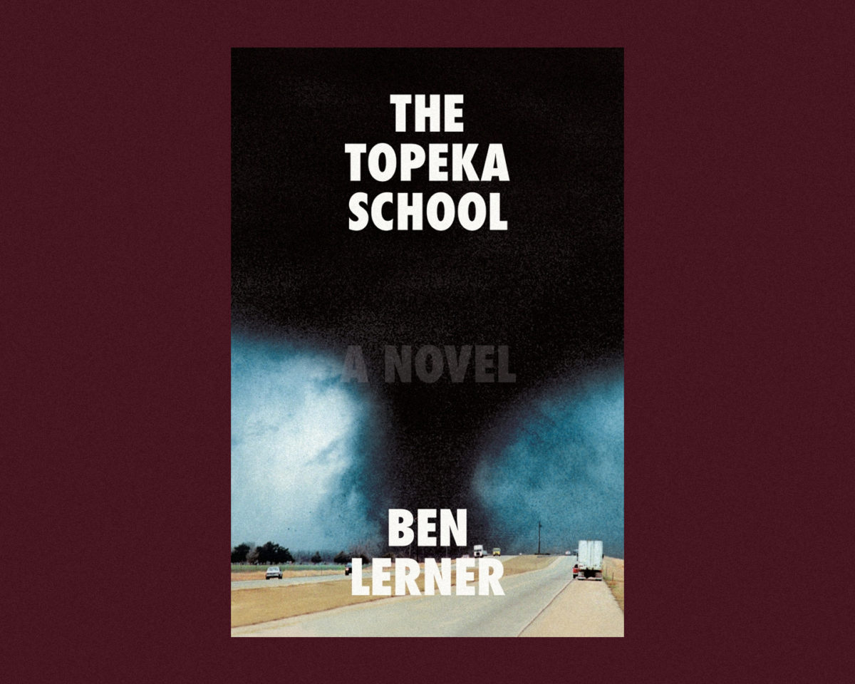 book cover of the topeka school by ben lerner
