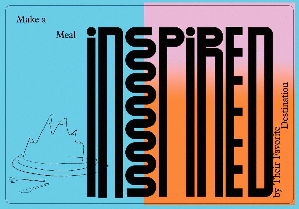"graphic illustration that says ""make a meal inspired by their favorite destination"" in funky letters"